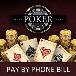 Mobile Poker No Deposit Pay by Phone Bill