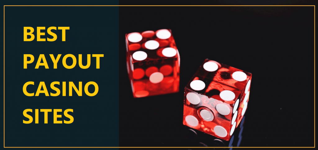 best payout casino sites